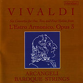 Vivaldi: Six Concertos From L'estro Armonico, Opus 3 by Arcangeli Baroque Strings