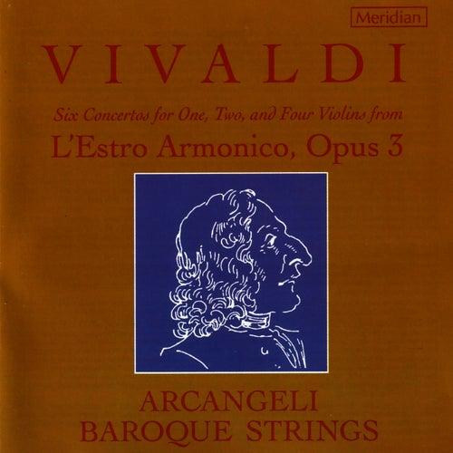 Vivaldi: Six Concertos From L'estro Armonico, Opus 3 by Arcangeli Baroque Strings