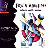 Schulhoff: Ensemble Works Vol 1 by Ebony Band