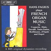 French Organ Music by Hans Fagius