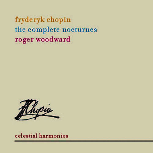 CHOPIN: Complete Nocturnes by Roger woodward