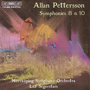 PETTERSSON: Symphonies 8 & 10 by Leif Segerstam