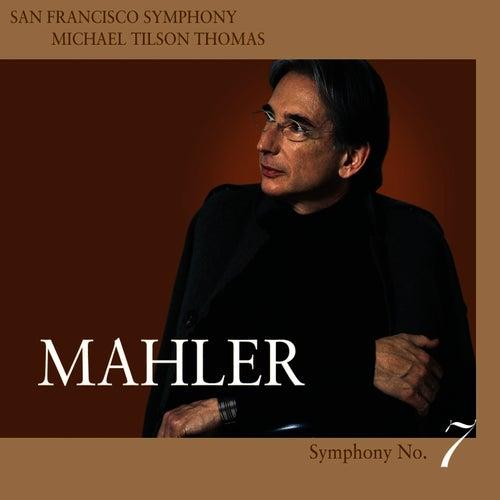 Mahler Symphony No. 7 in E minor by San Francisco Symphony