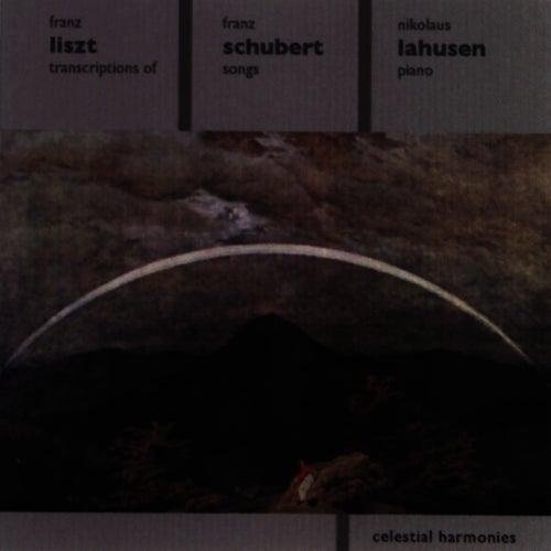 LISZT: Schubert Song Transcriptions by Nikolaus Lahusen
