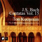 J.S. Bach Cantatas Vol. 15 by Ton Koopman