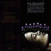 Adriana Lecouvereur by Francesco Cilea