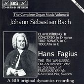 BACH, J.S.: Complete Organ Music, Vol. 8 by Hans Fagius