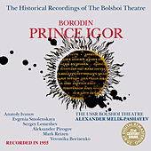 Borodin: Prince Igor by Bolshoi Theatre