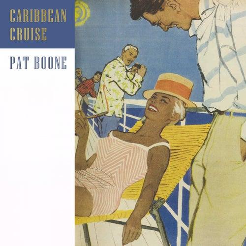 Caribbean Cruise von Pat Boone