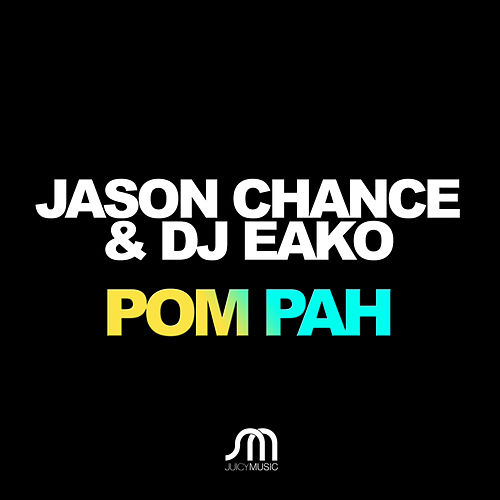 Pom Pah by Jason Chance