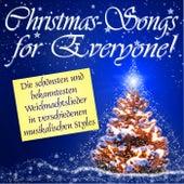 Christmas Songs for Everyone (Die schönsten und bekanntesten Weihnachtslieder in verschiedenen musikalischen Styles!) by Various Artists