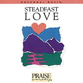 Steadfast Love by Don Moen