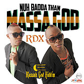 Nuh Badda Than Massa God - Single by Various Artists