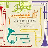 Live in Paris by Electro Deluxe