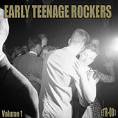 Early Teenage Rockers, Vol. 1 by Various Artists