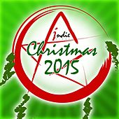 Indiepinoy Christmas 2015 by Various Artists