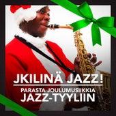 Kilinä Jazz! (Parasta Joulumusiikkia Jazz-tyyliin) by Various Artists