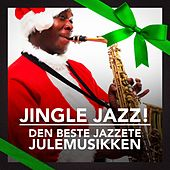 Jingle Jazz! (Den beste jazzete julemusikken) by Various Artists