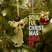 Soulful Christmas Greats - Happy Rhythm 'n' Blues Holidays by Various Artists