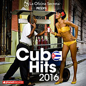 Cuba Hits 2016 - Salsa, Reggaeton, Pop, Timba, Urbano by Various Artists