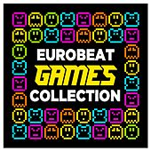 Eurobeat Games Collection by Various Artists