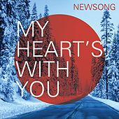 My Heart's With You by NewSong