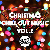 Christmas Chill Out Music Vol. 2 by Various Artists