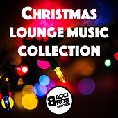 Christmas Lounge Music Collection by Various Artists