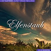 Elfenstaub, Vol. 17 - A Deep Electronic Journey Through Time & Space by Various Artists