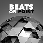 Beats On Point, Vol. 1 by Various Artists