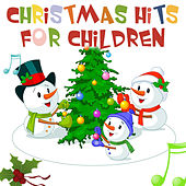 Christmas Hits for Children - The Best Of! by Christmas Children