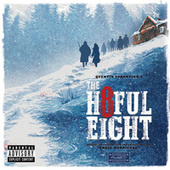 Quentin Tarantino's The Hateful Eight (Original Motion Picture Soundtrack) von Various Artists