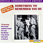 Songs That Won The War: (Something To Remember You By) by Various Artists