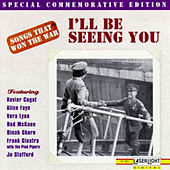 Songs That Won The War: (I'll Be Seeing You) von Various Artists
