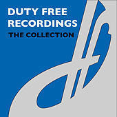 Duty Free Records (The Collection) by Various Artists