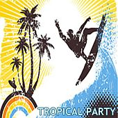 Tropical Party CD ((Party Series)) by Various Artists