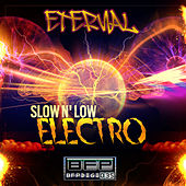 Slow n' Low Electro by Eternal