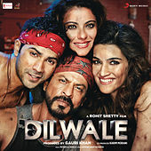 Dilwale (Original Motion Picture Soundtrack) by Various Artists