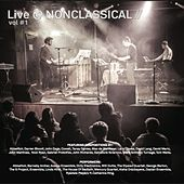 Live @ NONCLASSICAL vol#1 by Various Artists