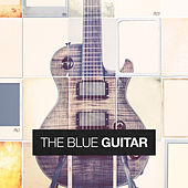 The Blue Guitar by Various Artists