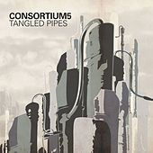 Tangled Pipes by Consortium5