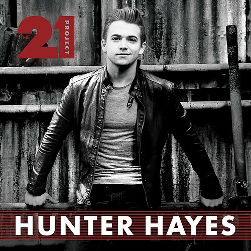 The 21 Project by Hunter Hayes