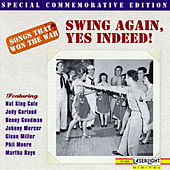 Songs That Won The War: (Swing Again, Yes Indeed) by Various Artists