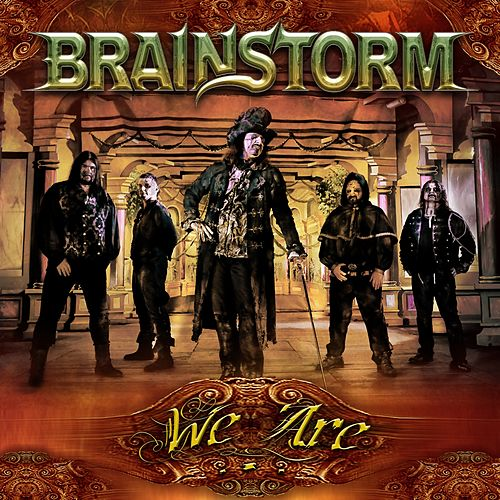 We Are... by Brainstorm (Metal)