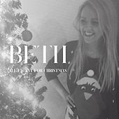 All I Want for Christmas by Beth