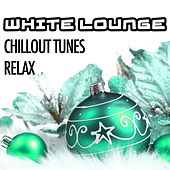 White Lounge Night: Chillout Tunes to Relax and to Celebrate Christmas Time by Christmas Songs