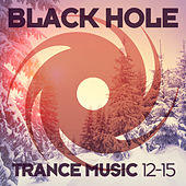 Black Hole Trance Music 12-15 by Various Artists