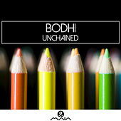 Unchained - Single by Bodhi