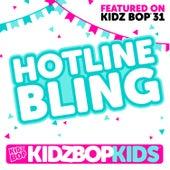 Hotline Bling - Single von KIDZ BOP Kids