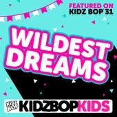 Wildest Dreams - Single von KIDZ BOP Kids